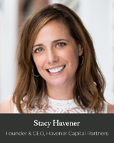 Stacy Havener, Founder & CEO, Havener Capital Partners